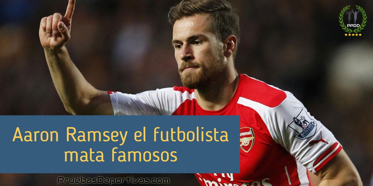 ▷ Aaron Ramsey el futbolista MATA FAMOSOS ¿Sabías por qué?