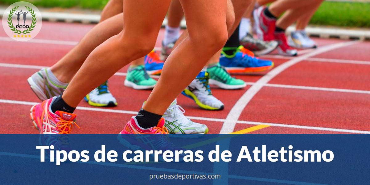 Tipos de carreras de Atletismo - Conoce todos los tipos de pruebas