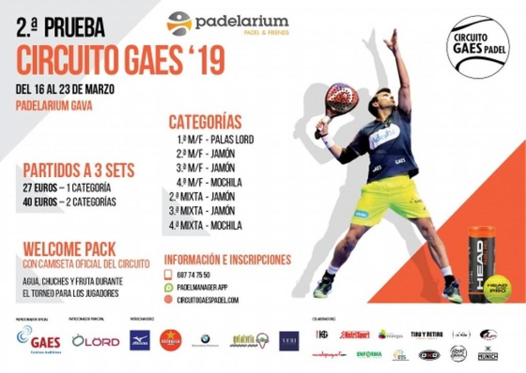 2º PRUEBA CIRCUITO GAES 2019 PADELARIUM GAVA DEL 16 AL 23 DE MARZO - Barcelona