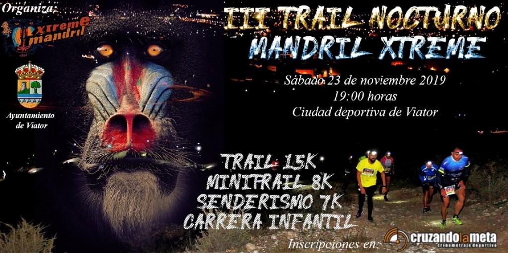 III Trail Nocturno Mandril Xtreme - Almería - 2019