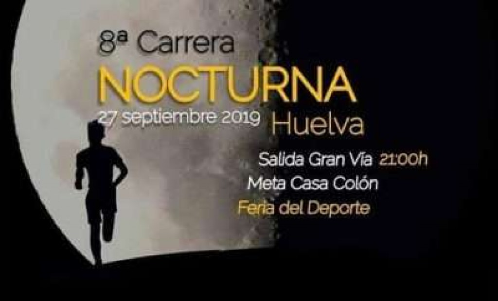 VIII Carrera Nocturna Huelva - 2019